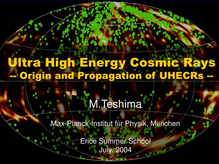ultra high energy cosmic rays origin and propagation of uhecrs n.