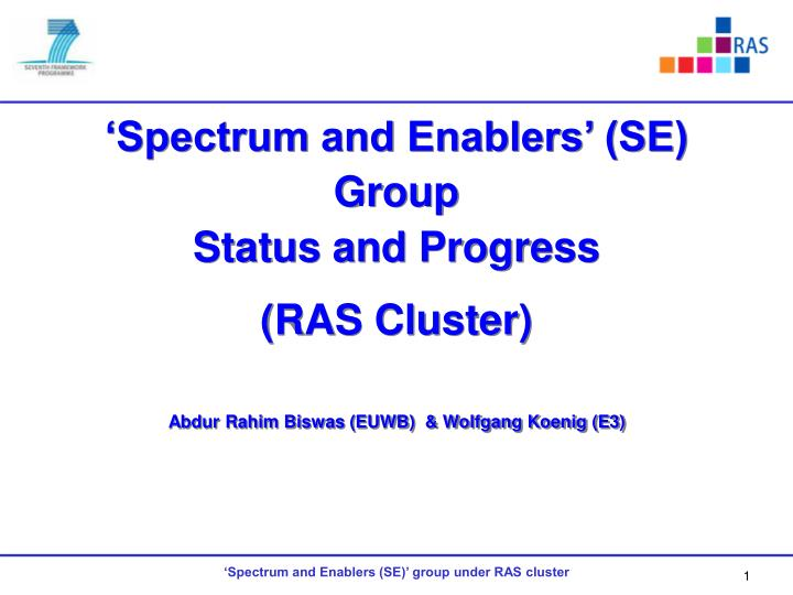spectrum and enablers se group status and progress ras cluster n.
