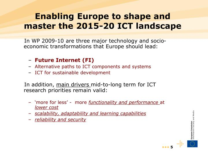 Enabling Europe to shape and master the 2015-20 ICT landscape