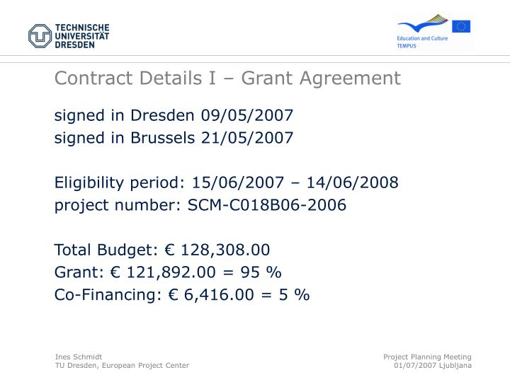 Contract Details I – Grant Agreement