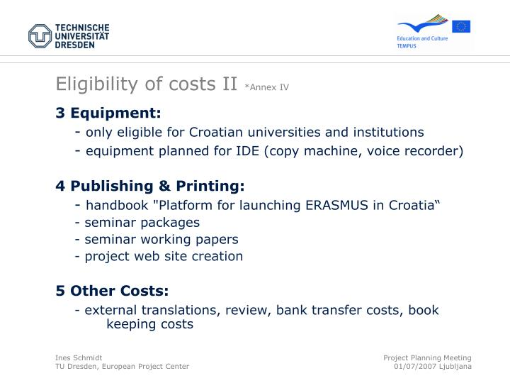 Eligibility of costs II