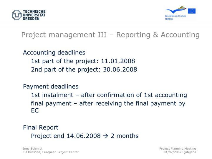 Project management III – Reporting & Accounting