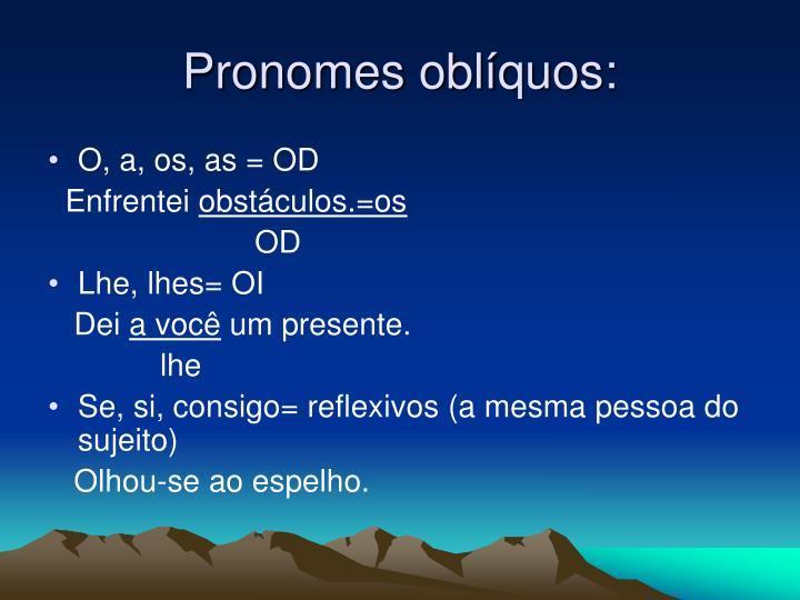Pronomes oblíquos: