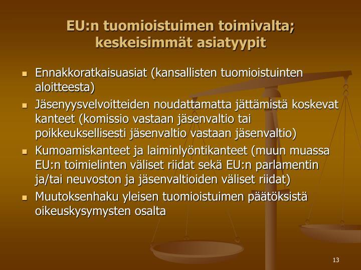 EU:n tuomioistuimen toimivalta;