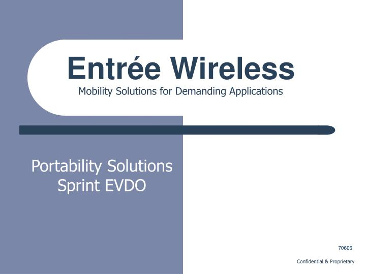 entr e wireless mobility solutions for demanding applications