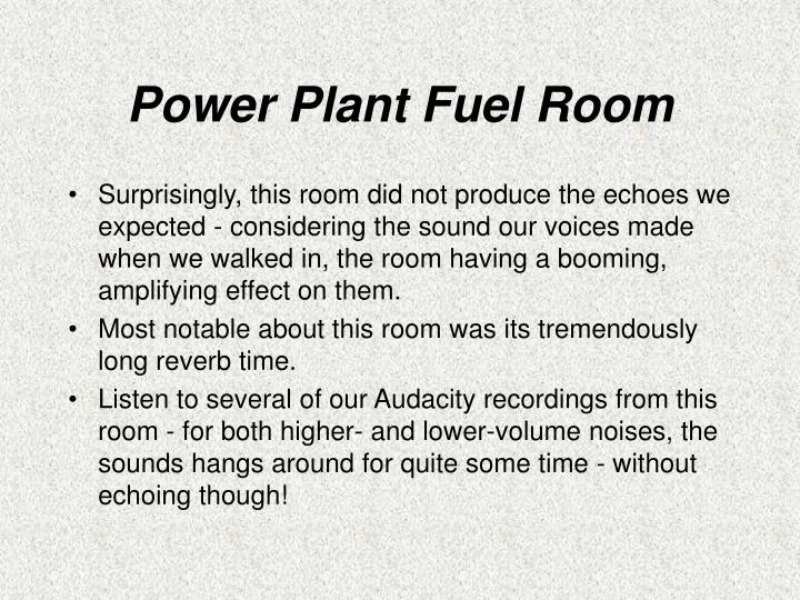 Power Plant Fuel Room