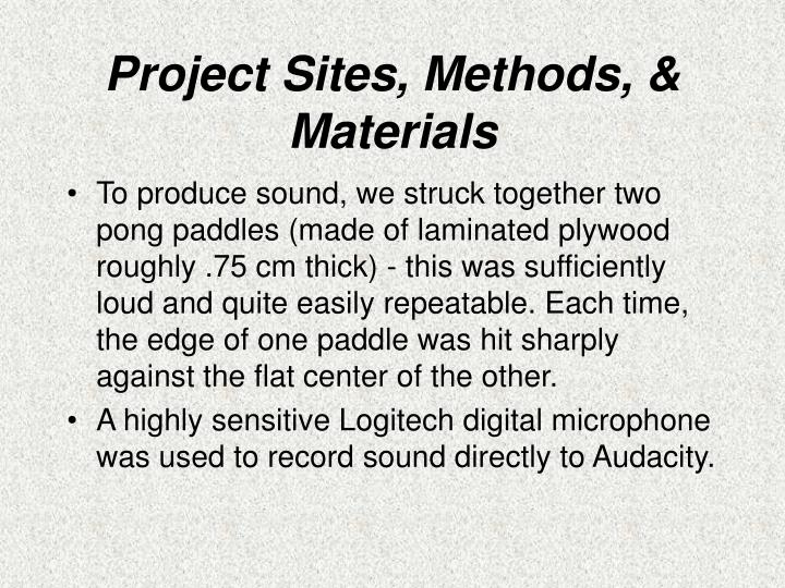 Project Sites, Methods, & Materials