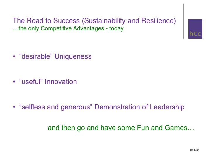 The Road to Success (Sustainability and Resilience)