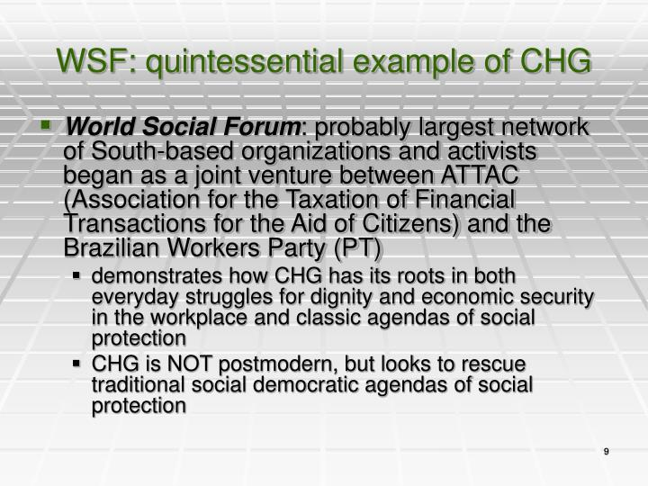 WSF: quintessential example of CHG