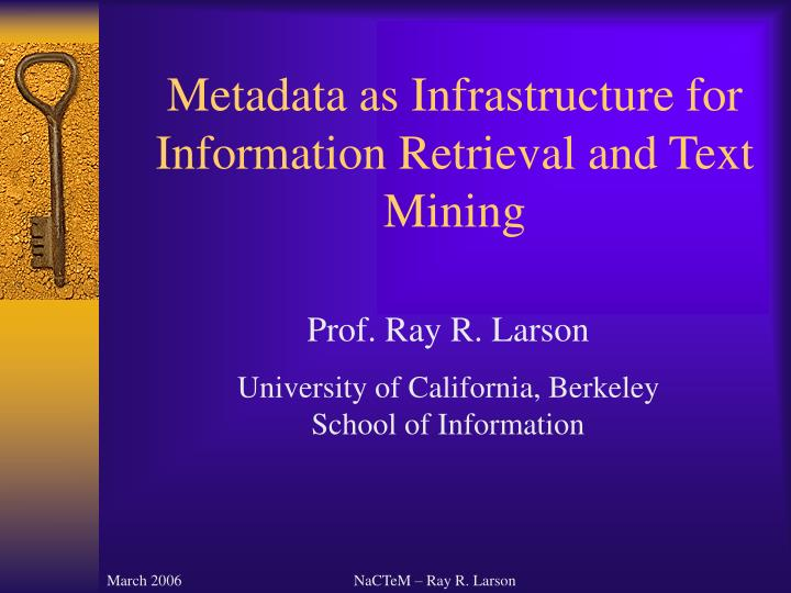 metadata as infrastructure for information retrieval and text mining n.