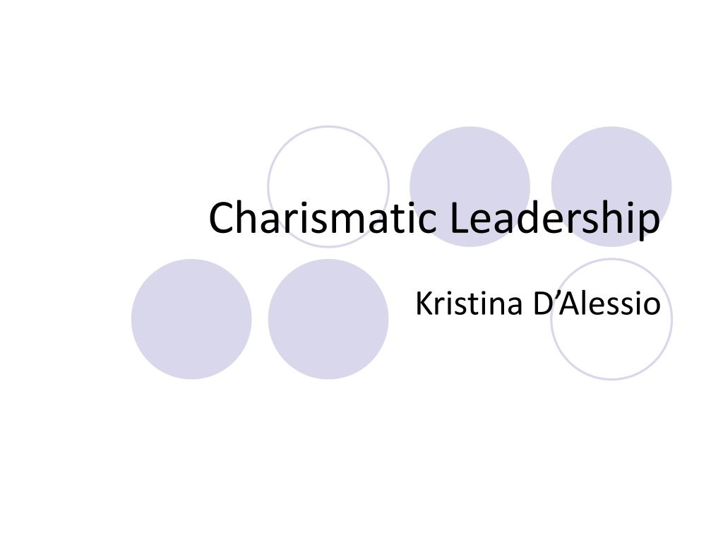 PPT   Charismatic Leadership PowerPoint Presentation, free ...