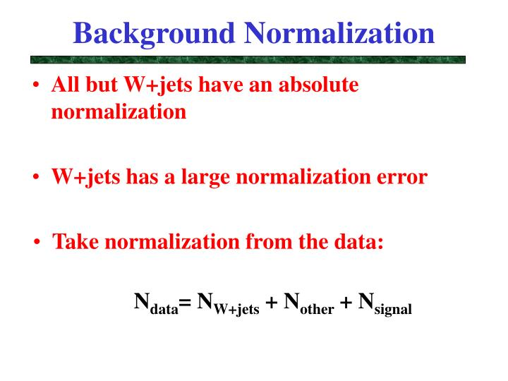 Background Normalization