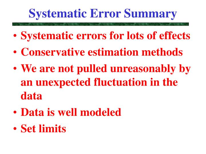 Systematic Error Summary