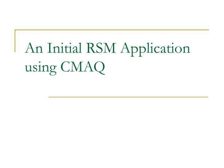 An Initial RSM Application using CMAQ