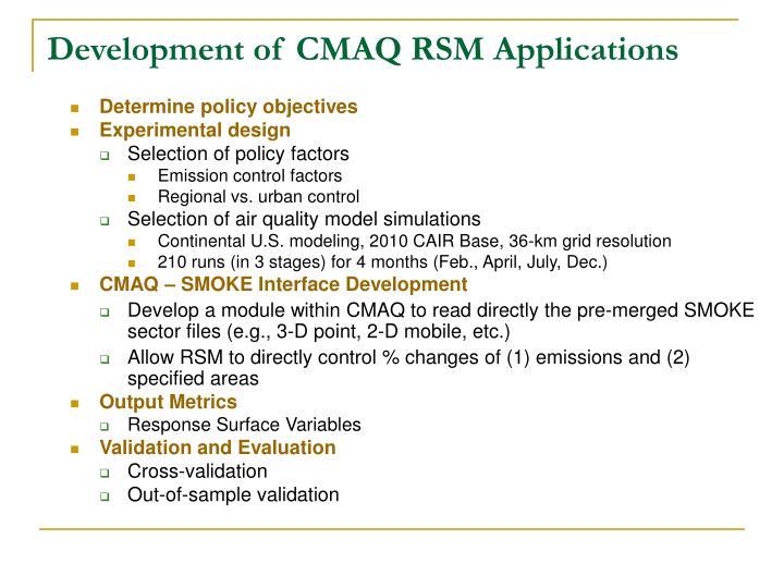 Development of CMAQ RSM Applications