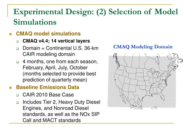 Experimental Design: (2) Selection of Model Simulations