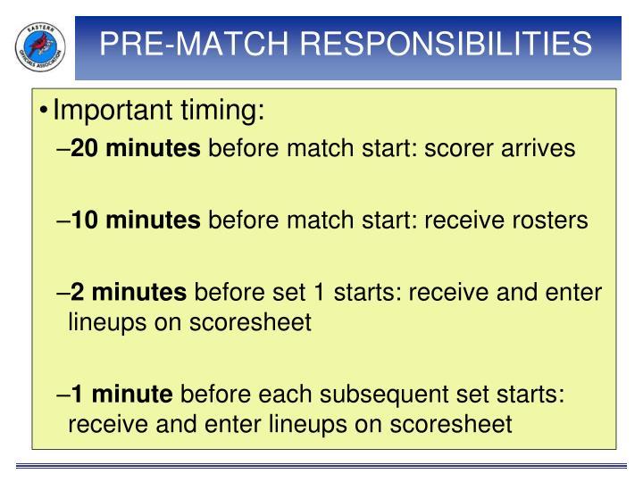 Pre match responsibilities