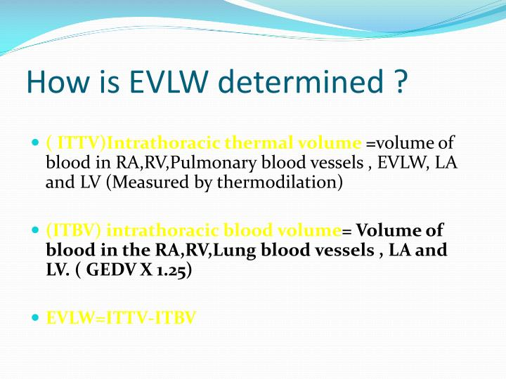 How is evlw determined
