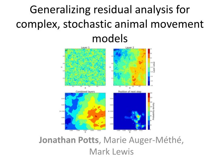 generalizing residual analysis for complex stochastic animal movement models