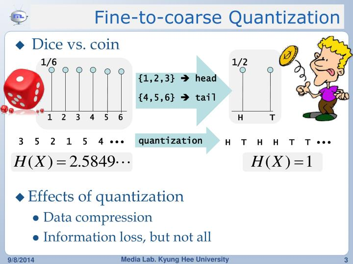 Fine to coarse quantization