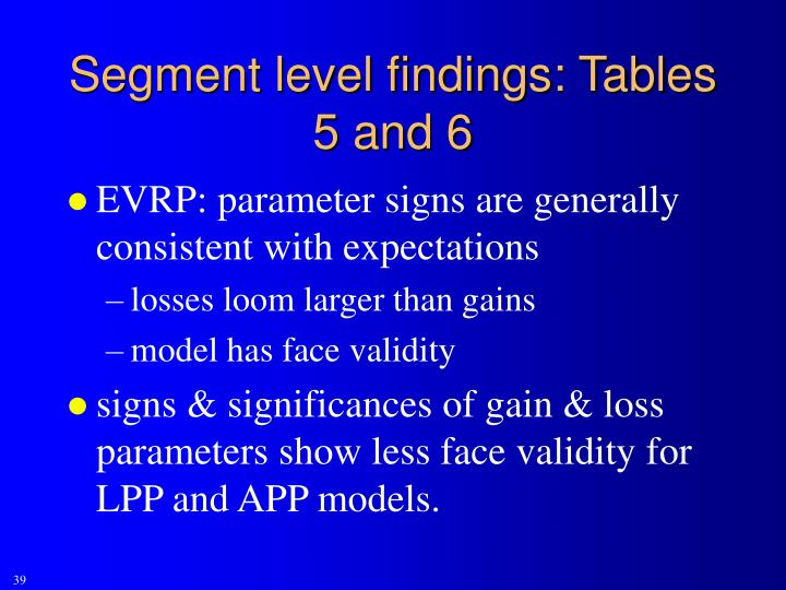 Segment level findings: Tables 5 and 6