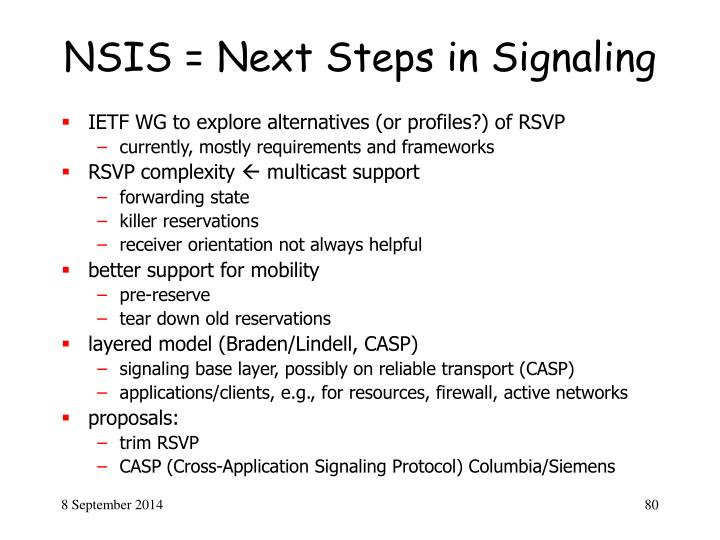 NSIS = Next Steps in Signaling