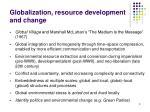 globalization resource development and change