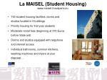 la maisel student housing www maisel it sudparis eu