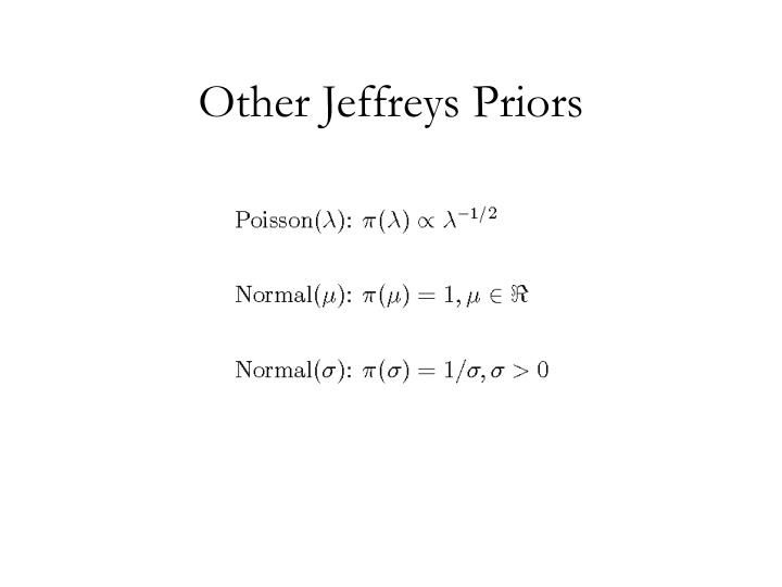 Other Jeffreys Priors