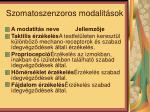 szomatoszenzoros modalit sok