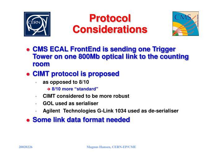 Protocol considerations