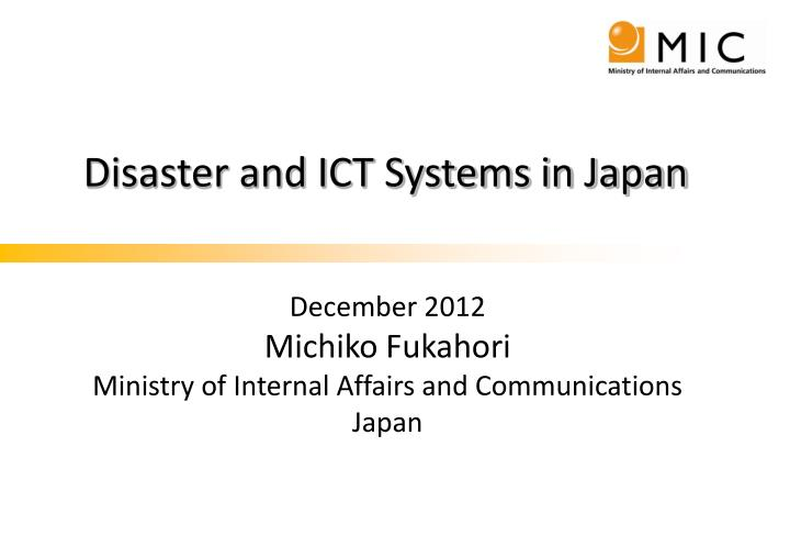 disaster and ict systems in japan n.