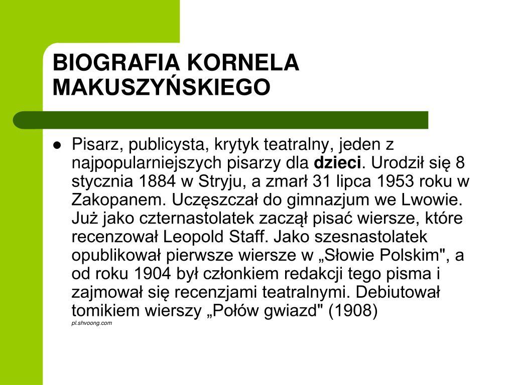 Ppt Kornel Makuszyński Autor Uśmiechniętych Książek