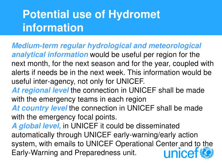 Potential use of Hydromet information
