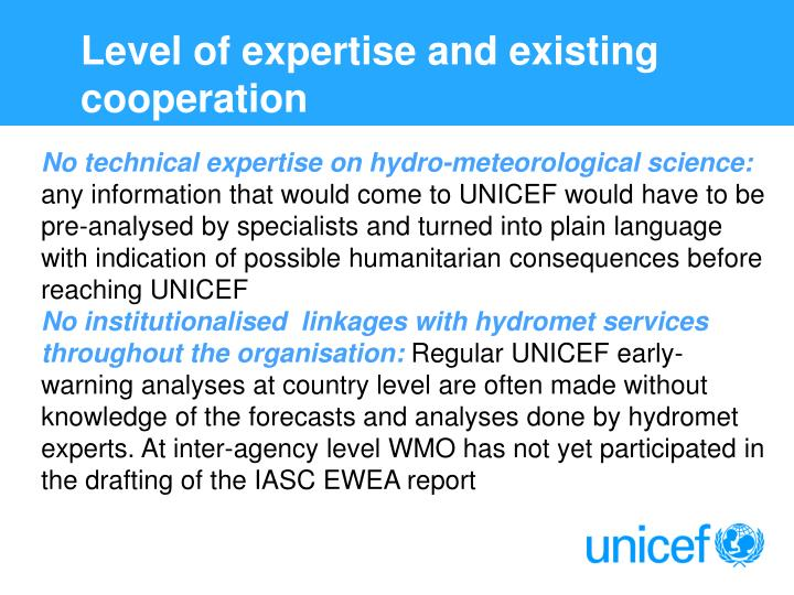 Level of expertise and existing cooperation