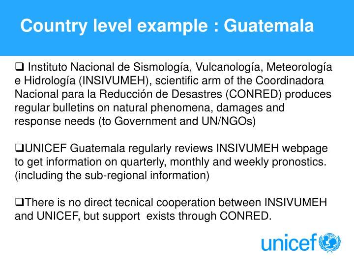 Country level example : Guatemala
