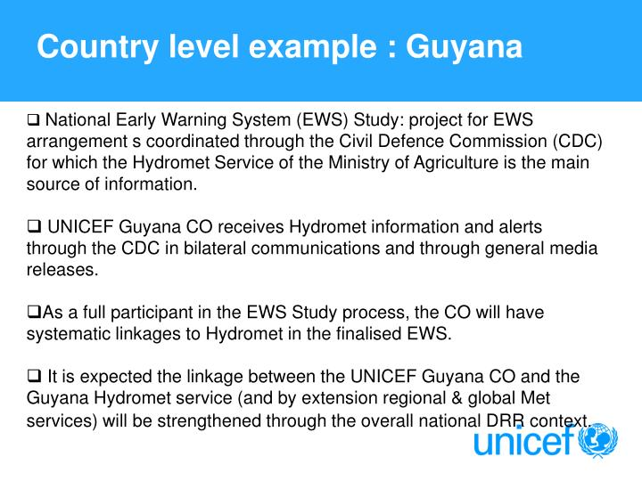 Country level example : Guyana