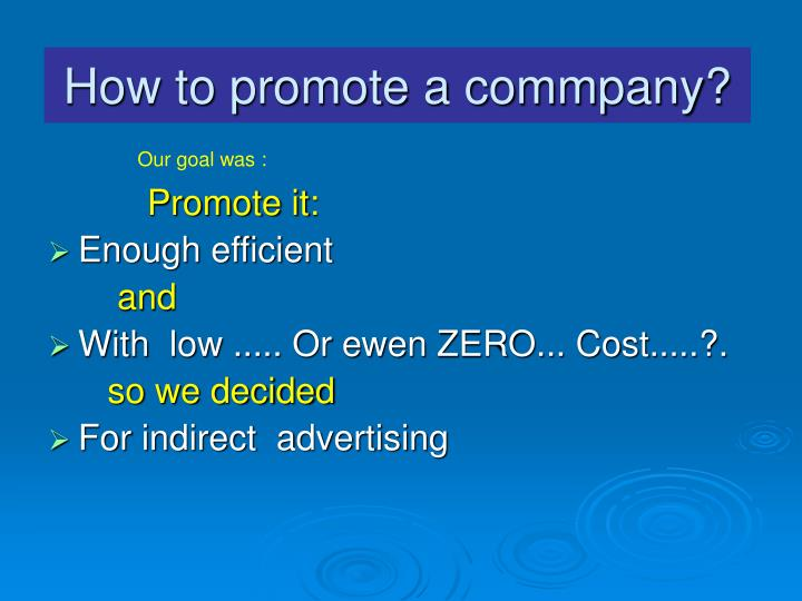How to promote a commpany