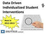 data driven individualized student interventions