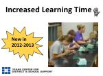increased learning time