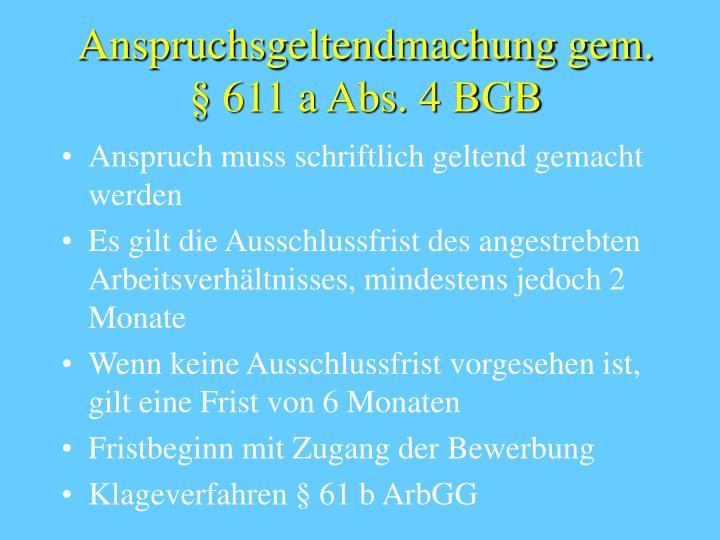 Anspruchsgeltendmachung gem. § 611 a Abs. 4 BGB