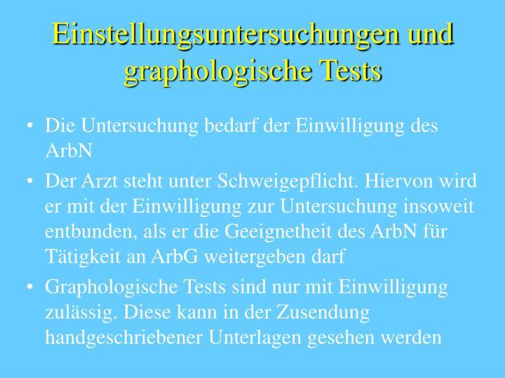 Einstellungsuntersuchungen und graphologische Tests