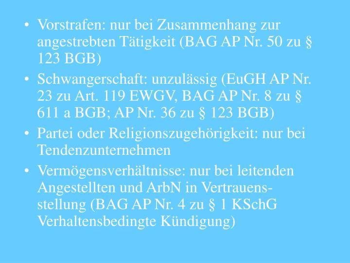 Vorstrafen: nur bei Zusammenhang zur angestrebten Tätigkeit (BAG AP Nr. 50 zu § 123 BGB)