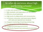 so what do we know about high performing schools