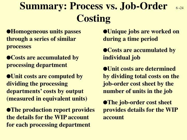 Summary: Process vs. Job-Order Costing