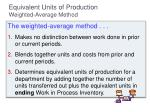 equivalent units of production weighted average method