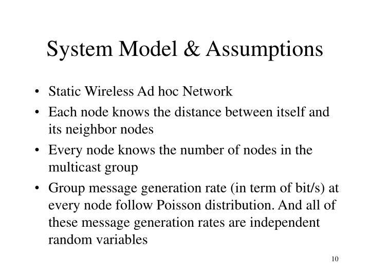 System Model & Assumptions