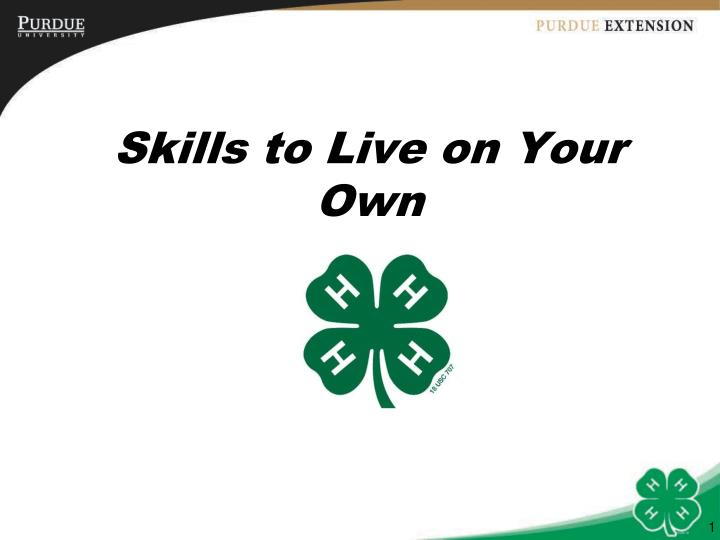 Skills to live on your own