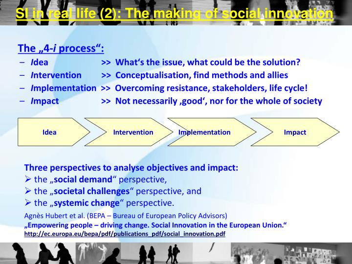 SI in real life (2): The making of social innovation