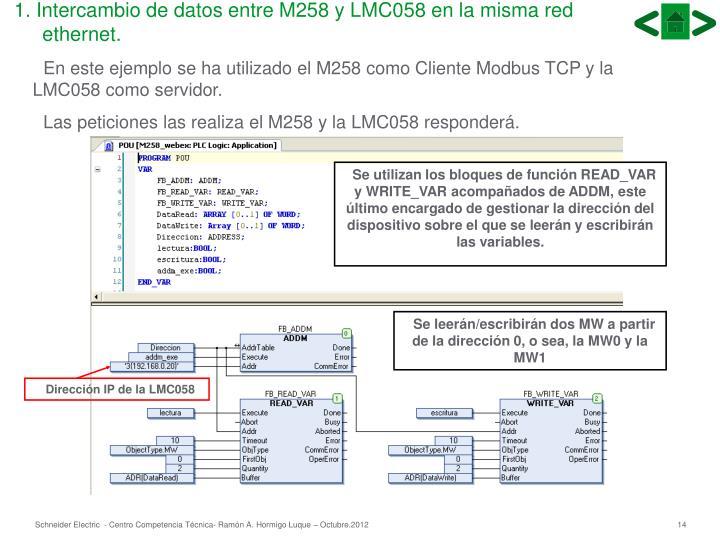 1. Intercambio de datos entre M258 y LMC058 en la misma red ethernet.